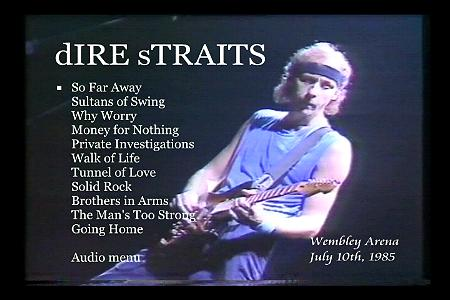 Dire Straits — 1985 — [10.06.1985] Wembley Arena, London [UK] SBD.